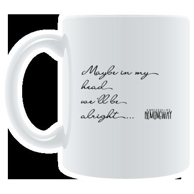 Maybe In My Head Mug