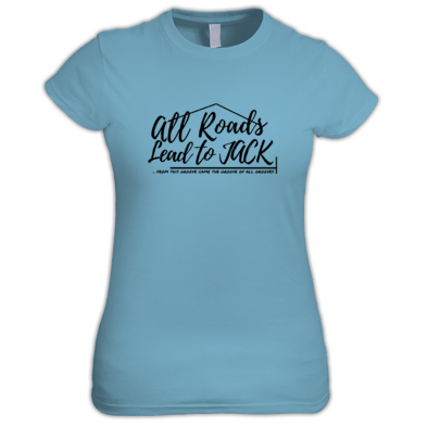 Krome Women T-Shirt - All Roads Lead to Jack Logo