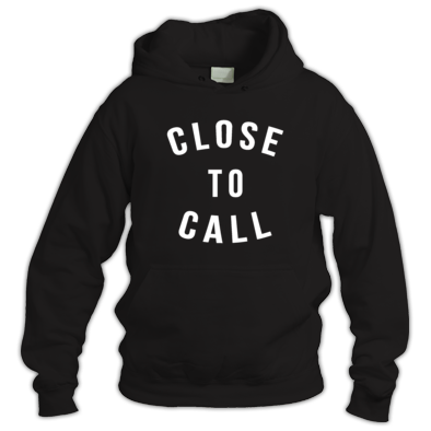 Close To Call Hoodie