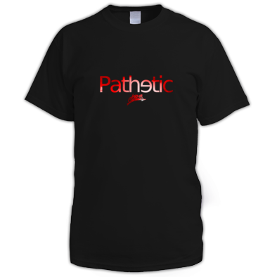 'Pathetic' Tee