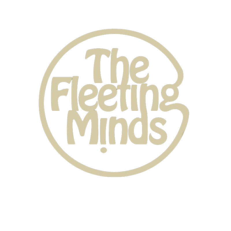 The Fleeting Minds
