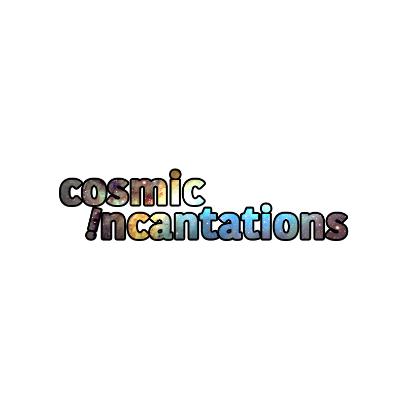 Cosmic Incantations