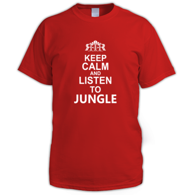 Keep Calm LISTEN TO JUNGLE
