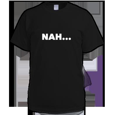 NAH... Men's T-Shirt