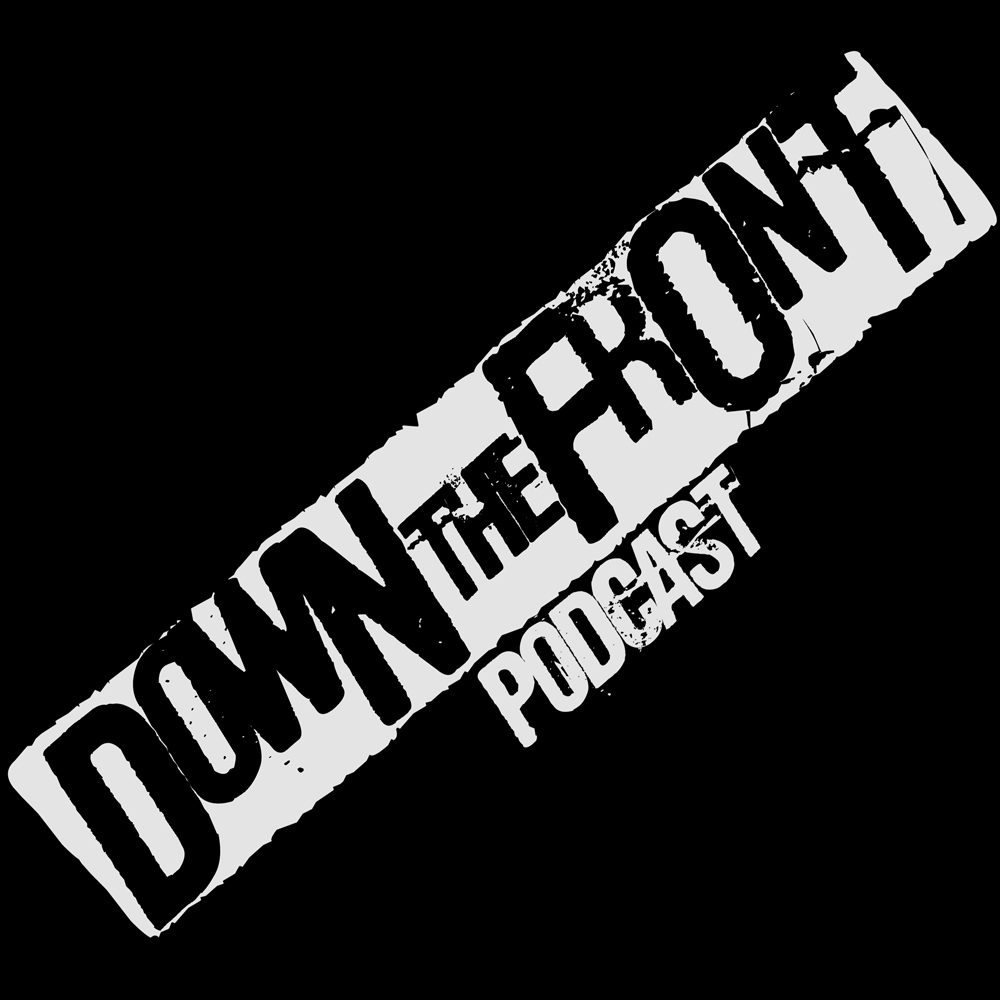Down The Front Podcast