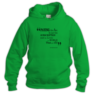 """paying for art..."" hoodie"