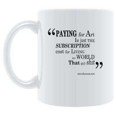 """paying for art..."" mug"