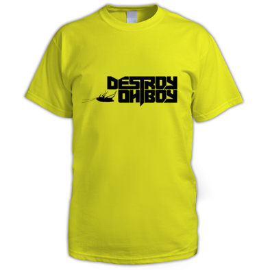 Destroy Oh Boy (Choice Of Print Colour / Shirt)