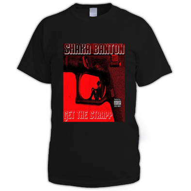 SHAKA BANTON SINGLE GET THE STRAPP