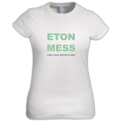 Eton Mess Ladies T-shirt