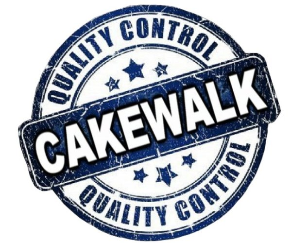 Cakewalk Quality Control