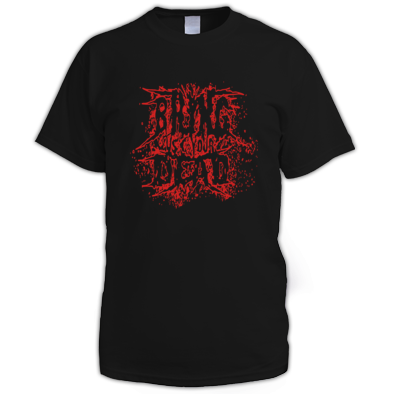 BRING US YOUR DEAD MEN'S T-SHIRT