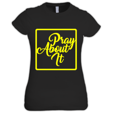 Pray About It Women's Tee