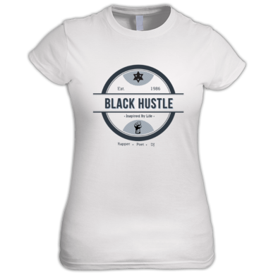 Black Hustle - Inspired By Life Women's Tee