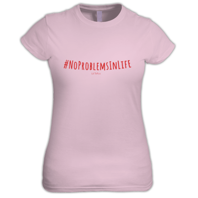 #NoProblemsInLife Women Fan Shirt