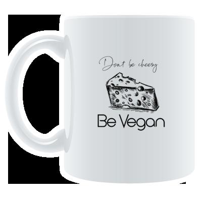 'Don't Be Cheesy' Mug