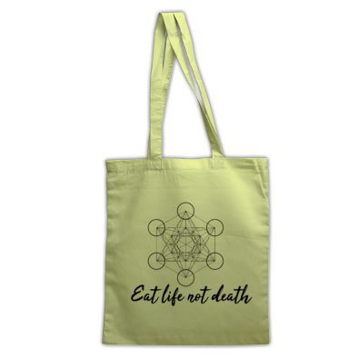 'Eat Life Not Death' Tote Bag