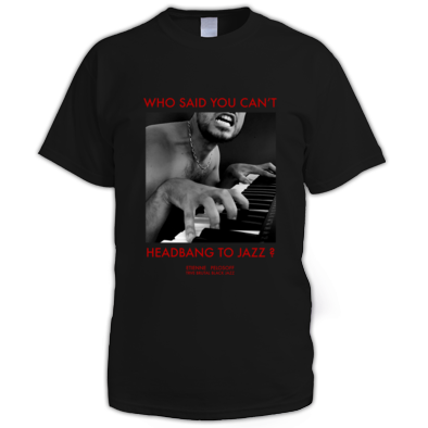 Who Said You Can't Headbang To Jazz? (Black, Grey or White)