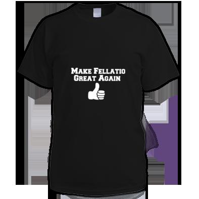 Make Fellatio Great Again Shirt