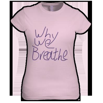 Why We Breathe Handwritten