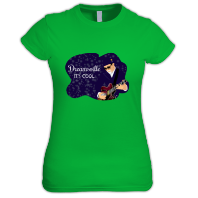 Dreamsville It's Cool (Ladies Tee)