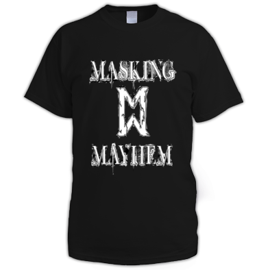 MASKING MAYHEM MENS SHIRT