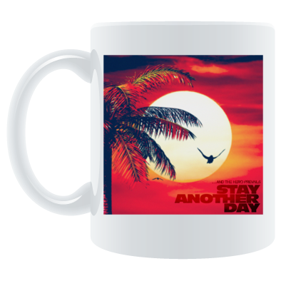 Stay Another Day Coffee Mug