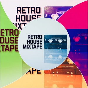 Retro House Mixtape