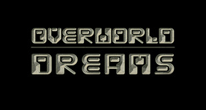 Overworld Dreams
