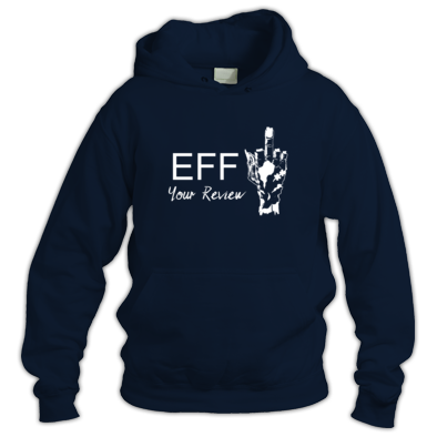 Eff Your Review Hoodie
