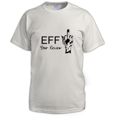 Eff Your Review Male T-Shirt