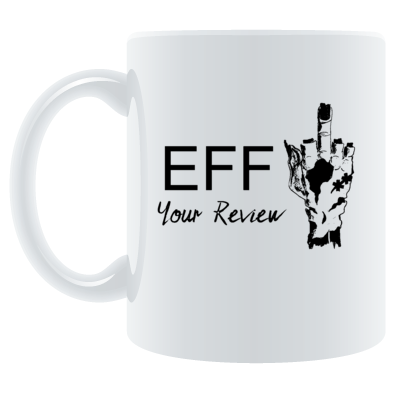 Eff Your Review Mug
