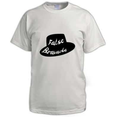 "False bravado ""hat"""