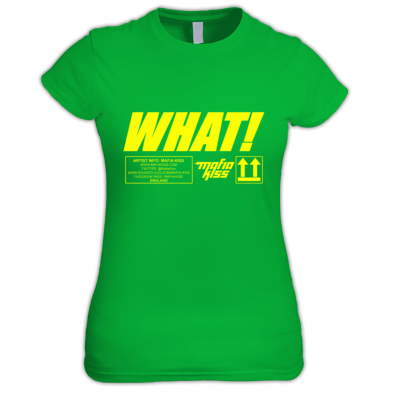 WHAT! T-Shirt Womens