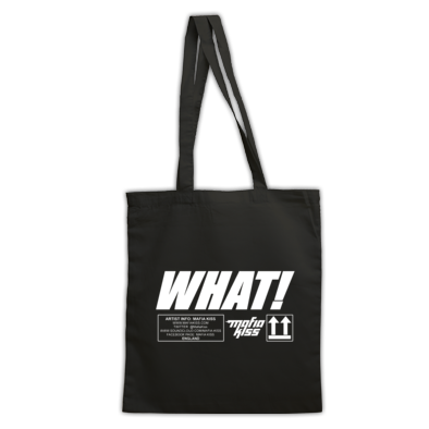WHAT! Tote Bag