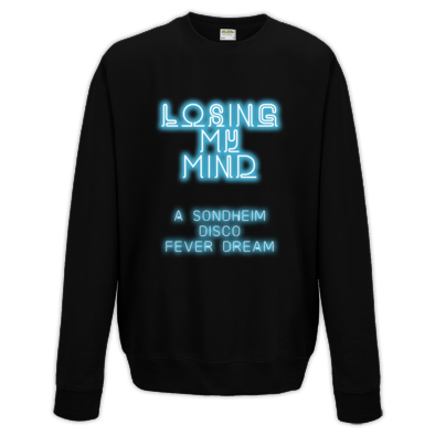 Losing My Mind - Sweatshirt