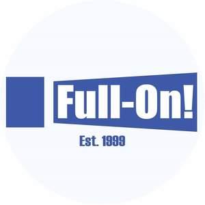 Full-on!