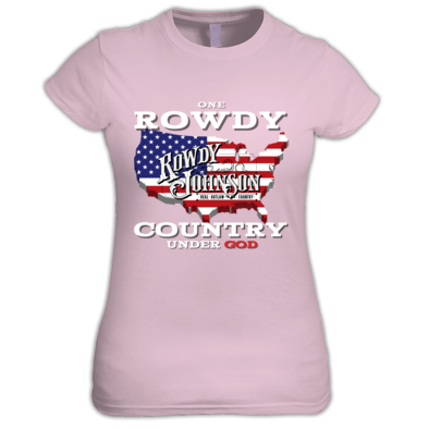 "Official ""One Rowdy Country Under God"" (Ladies T-Shirt)"
