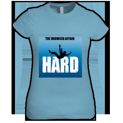 Hard Women's T-shirt