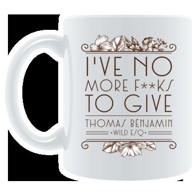 I've No More F***s To Give - Mug