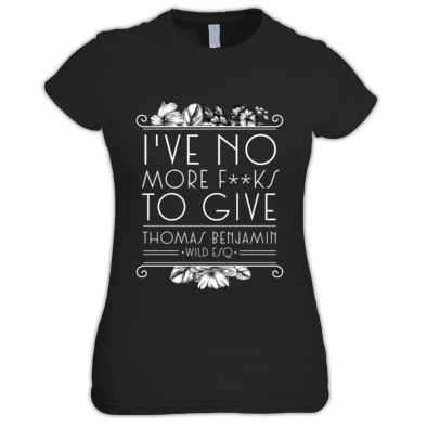 I've No More F***s To Give - Women's T-Shirt