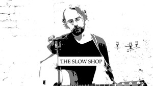 The Slow Shop