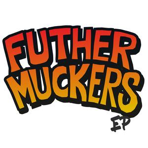 Futhermuckers Band Merch