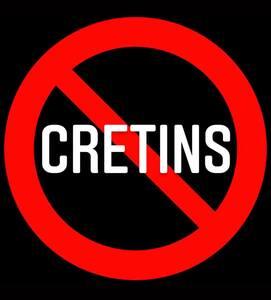 Everybody Knows A Cretin