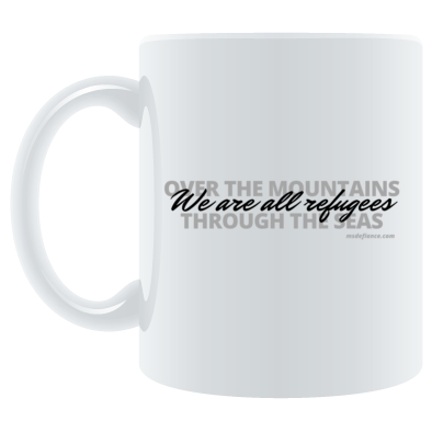 We Are All Refugees Mugs