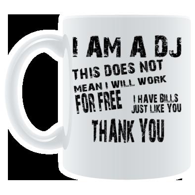 I am a DJ Mug