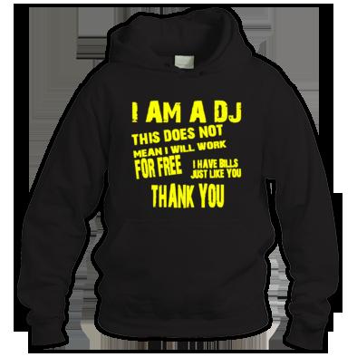 I am a DJ Unisex Hoodie