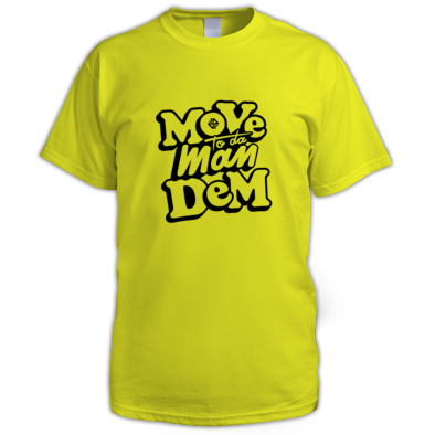 Move To The ManDem T-Shirt