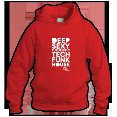 Dig Deeper Deep Sexy hoodie