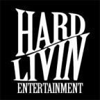 Hard Livin Ent